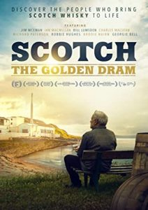 Scotch: The Golden Dram (Documentary)(PG) @ The Hub, Seahouses Sports & Community Centre